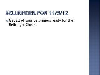 Bellringer  for 11/5/12
