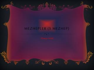 Mezhepler (5 mezhep)