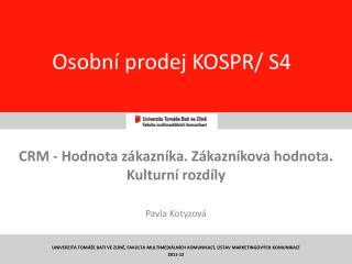 Osobní prodej KOSPR/ S4