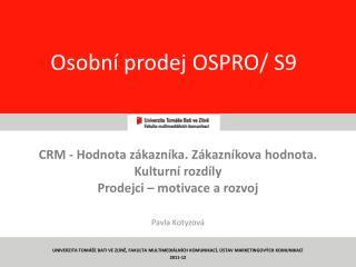 Osobní prodej OSPRO/ S9