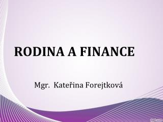 RODINA A FINANCE