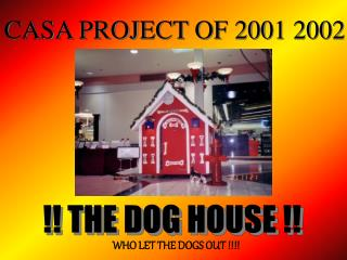 CASA PROJECT OF 2001 2002