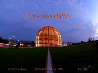 Drive Beam BPM's