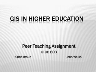 GIS in Higher Education