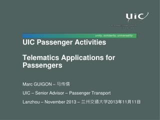 UIC  Passenger Activities Telematics Applications for  Passengers