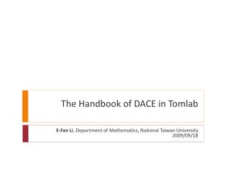 The Handbook of DACE in Tomlab