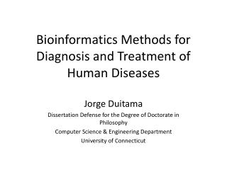 Bioinformatics Methods for Diagnosis and Treatment of Human Diseases