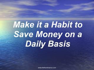 Saving Money Daily