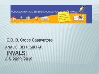 ANALISI DEI RISULTATI  INVALSI  a.s.  2009/2010