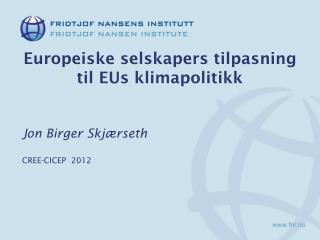 Europeiske selskapers tilpasning til EUs klimapolitikk