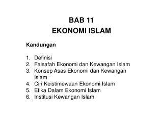 BAB 11 EKONOMI ISLAM Kandungan Definisi Falsafah Ekonomi dan Kewangan Islam