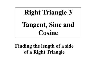 Finding the length of a side of a Right Triangle