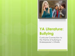 YA Literature: Bullying