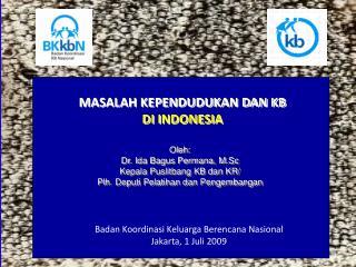 MASALAH KEPENDUDUKAN DAN KB DI INDONESIA