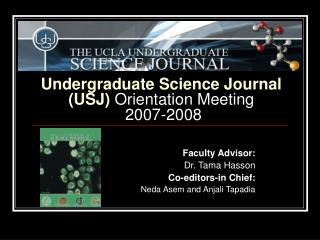 Undergraduate Science Journal USJ Orientation Meeting   2007-2008
