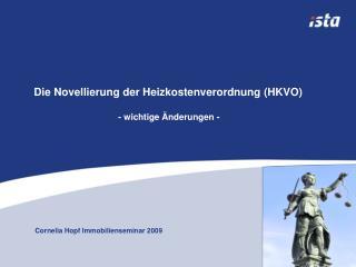 Die Novellierung der Heizkostenverordnung HKVO  - wichtige  nderungen -