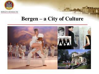 Bergen – a City of Culture