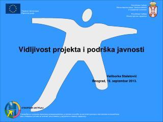 Vidljivost  projekta i podrška javnosti