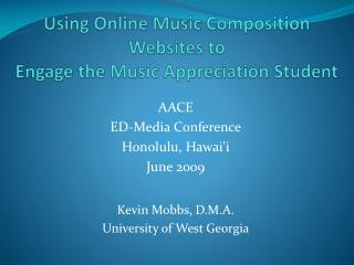 Using Online Music Composition  Websites to  Engage the Music Appreciation Student