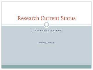 Research Current Status