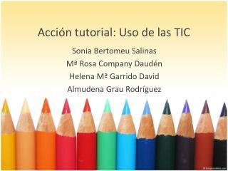 Acción  tutorial:  Uso  de las TIC