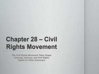 Chapter 28 � Civil Rights Movement