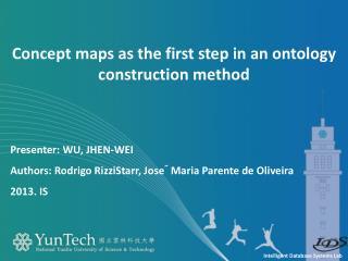 Presenter:  Wu,  jhen-wei Authors:  Rodrigo RizziStarr, Jose´ Maria Parente de Oliveira 2013. is