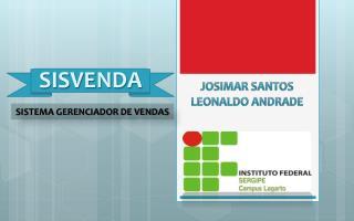 Josimar Santos Leonaldo Andrade