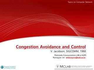 Congestion Avoidance and Control V. Jacobson, SIGCOMM, 1988