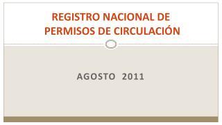 REGISTRO NACIONAL DE  PERMISOS DE CIRCULACIÓN