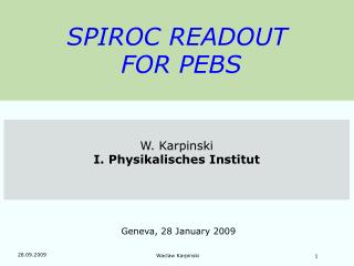 SPIROC READOUT  FOR PEBS