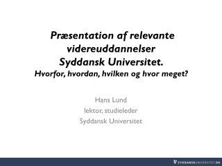 Hans Lund lektor, studieleder Syddansk Universitet