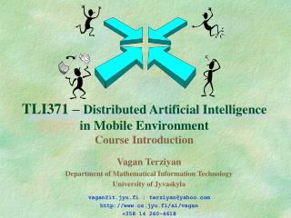 TLI371   Distributed Artificial Intelligence in Mobile Environment Course Introduction