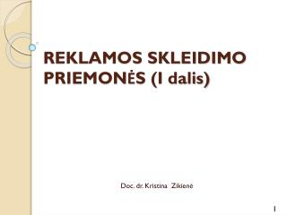 REKLAMOS SKLEIDIMO PRIEMON ĖS (I dalis)