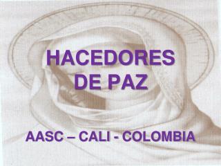 HACEDORES  DE PAZ