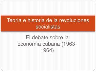 Teor a e historia de la revoluciones socialistas
