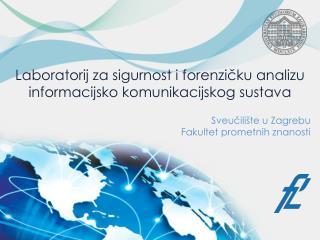 Laboratorij za  sigurnost  i  forenzičku analizu informacijsko komunikacijskog sustava