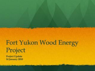 Fort Yukon Wood Energy Project