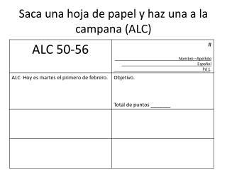 Saca una hoja  de  papel  y  haz una  a la  campana  (ALC)