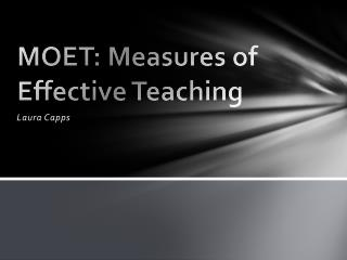 MOET: Measures of Effective Teaching