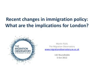 Recent changes in immigration policy:  What are the implications for London?