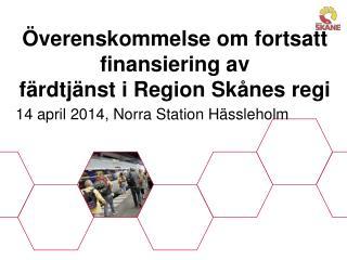 Överenskommelse om fortsatt finansiering av  färdtjänst i Region Skånes regi