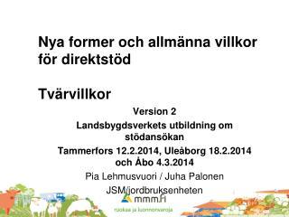 Nya former och allmänna villkor för direktstöd Tvärvillkor