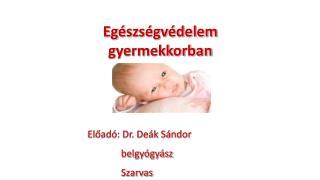 Egészségvédelem gyermekkorban