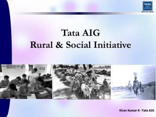 Tata AIG Rural  Social Initiative