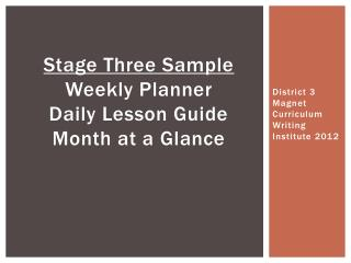 Stage Three Sample Weekly Planner Daily Lesson Guide Month at a Glance