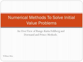Numerical Methods To Solve Initial Value Problems