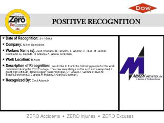 Date of Recognition :  3-11-2013 Company :  Miken Specialties