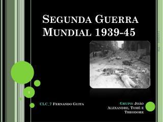 Segunda Guerra Mundial 1939-45