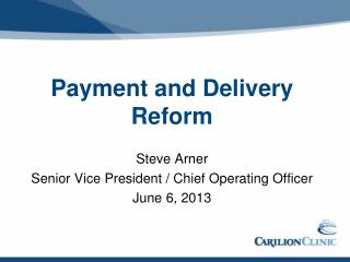 Payment and Delivery Reform